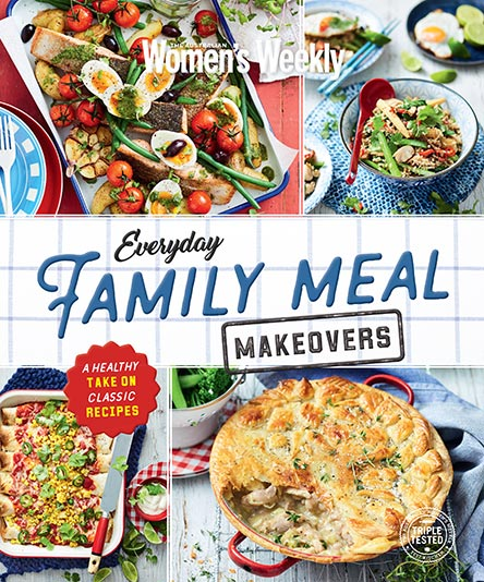 The Australian Women's Weekly Everyday Family Meal Makeovers