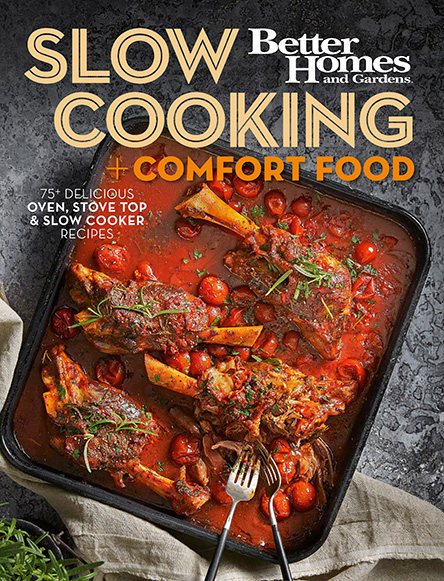 BETTER HOMES & GARDENS  SLOW COOKING + COMFORT FOOD